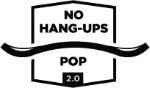 No Hang-ups POP 2.0