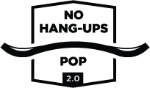 No Hang-ups POP 2.0